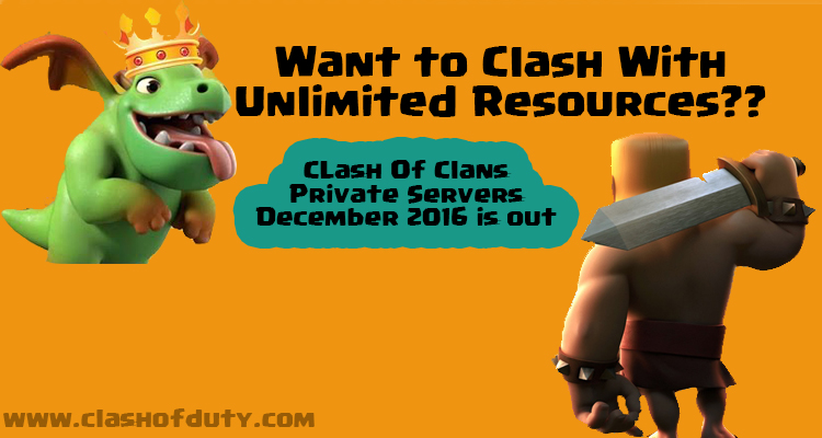 Clash Of Clans Private Servers December 2016 ( Android & IOS) 100%