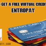 How to Get a Free Virtual Credit Card Entropay – VCC Service