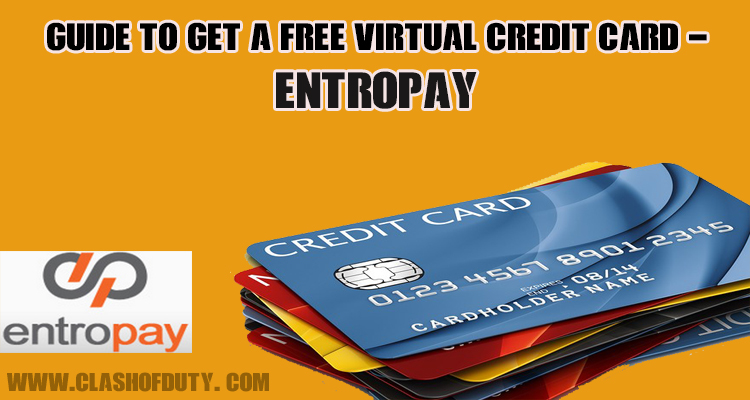 How to Get a Free Virtual Credit Card Entropay - VCC Service