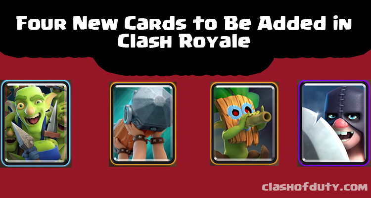 4 New Cards In Clash Royale December Update 2016