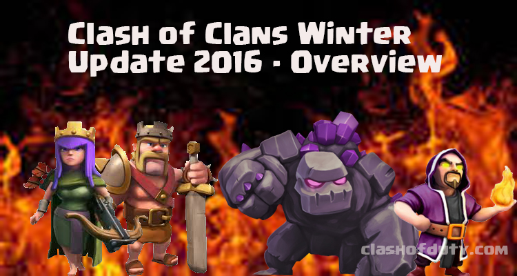 Clash of Clans Winter Update 2016 - Overview