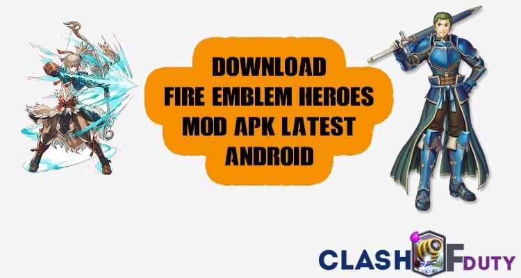 Download Fire Emblem Heroes Mod APK 2017 Unlimited Orbs