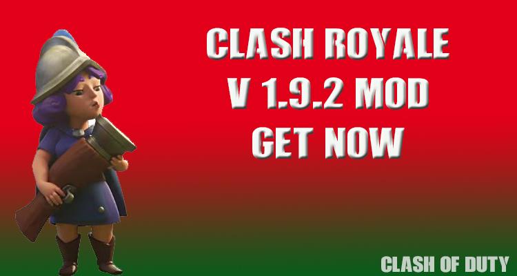 Clash Royale v 1.9.2 Mod Apk
