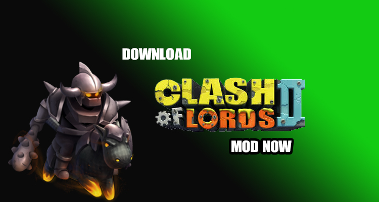 Clash of Lords 2 New Age v 1.0.233 Mod (Android & iOS) All Unlocked