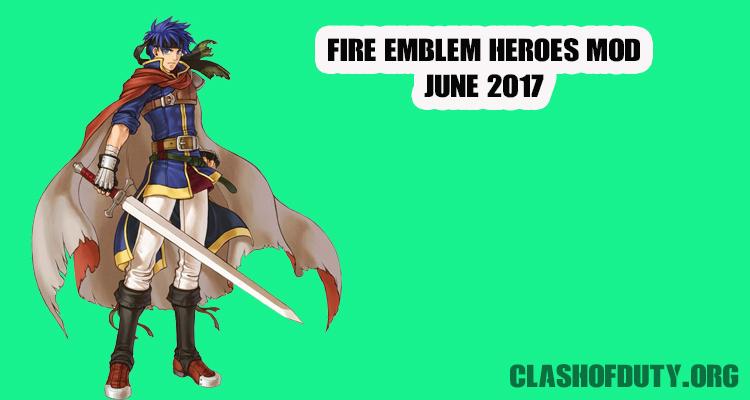 Fire Emblem Heroes Mod June 2017 (Android & iOS) UL Orbs