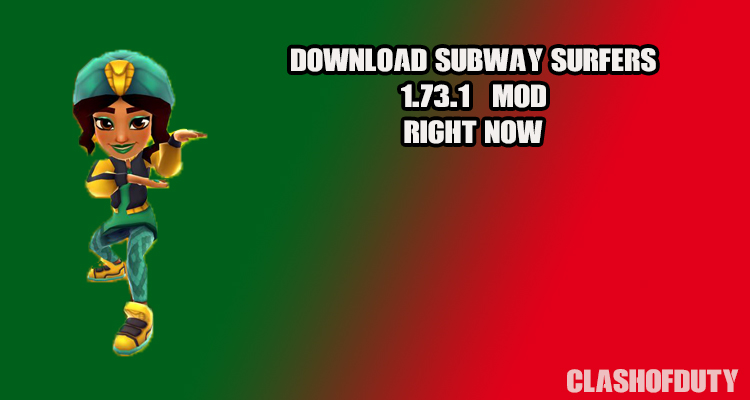 Subway Surfers v 1.73.1 Mod Apk (Android & iOS) Right now