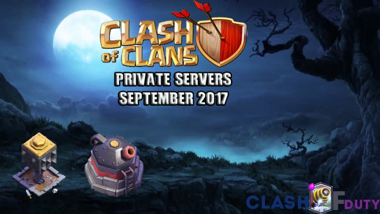 Clash of Clans Private Servers September 2017 (Android & iOS)